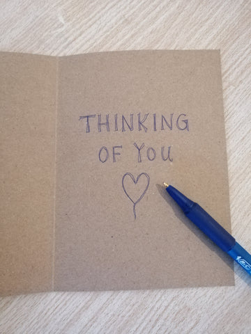 Inside of card message: Thinking of You, with a hand drawn heart.