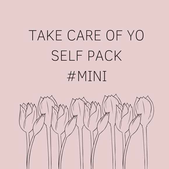 TAKE CARE OF YO SELF - MINI PACK