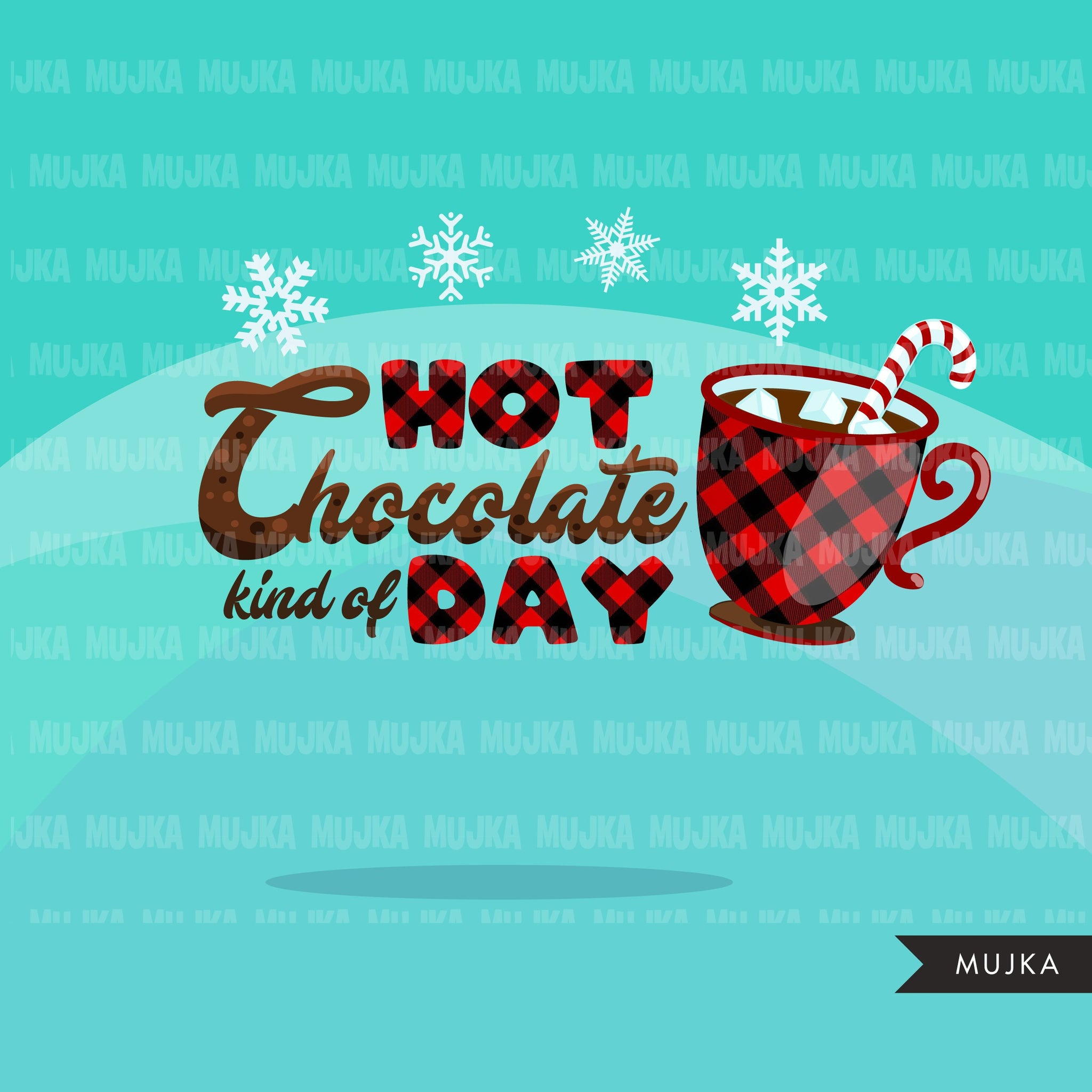 Hot chocolate Clipart, marshmallow cinnamon kind of day, snowflakes, plaid Christmas clip art graphics