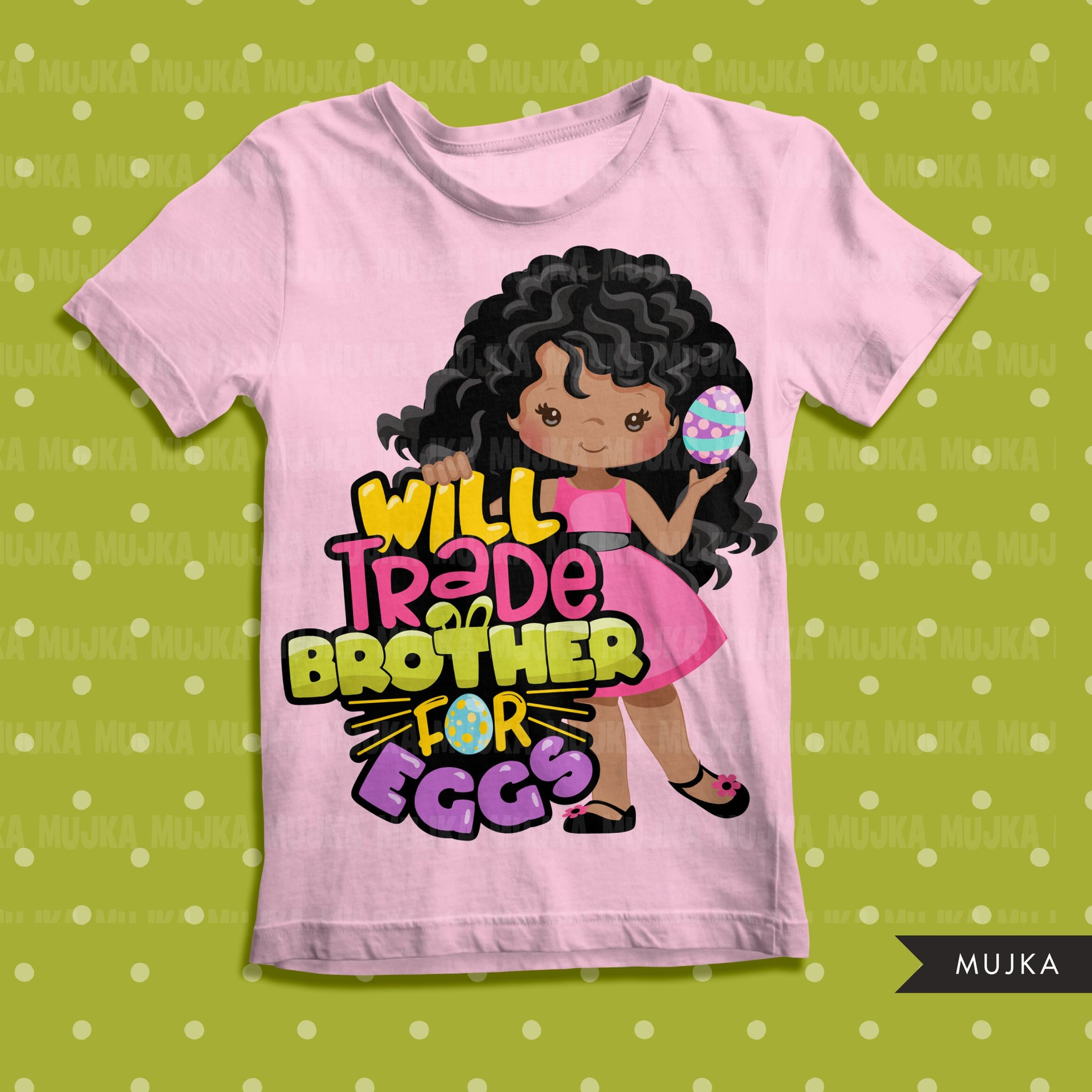 Easter PNG digital, Will trade brother for eggs Printable HTV sublimation image transfer clipart, t-shirt afro black girl graphics