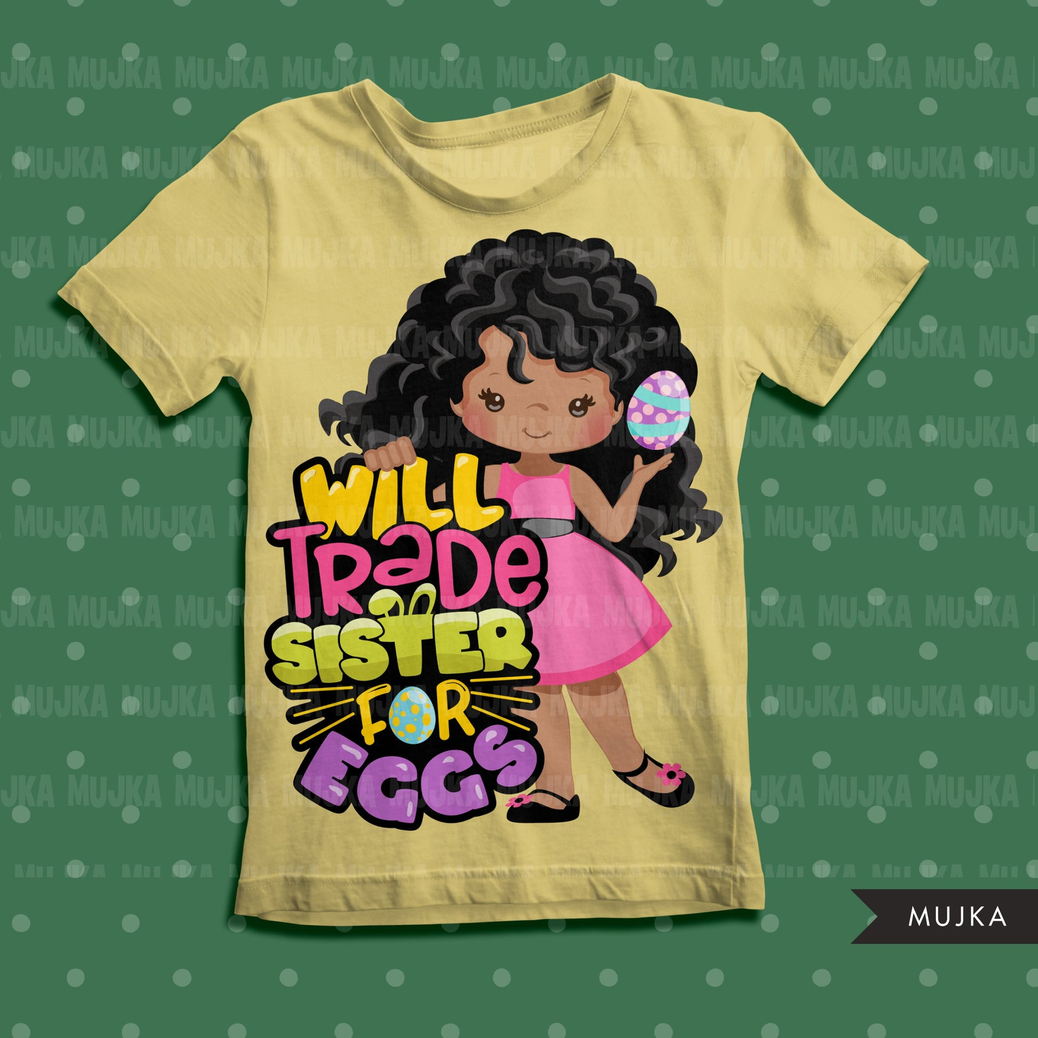 Easter PNG digital, Will trade sister for eggs Printable HTV sublimation image transfer clipart, t-shirt Afro black girls graphics
