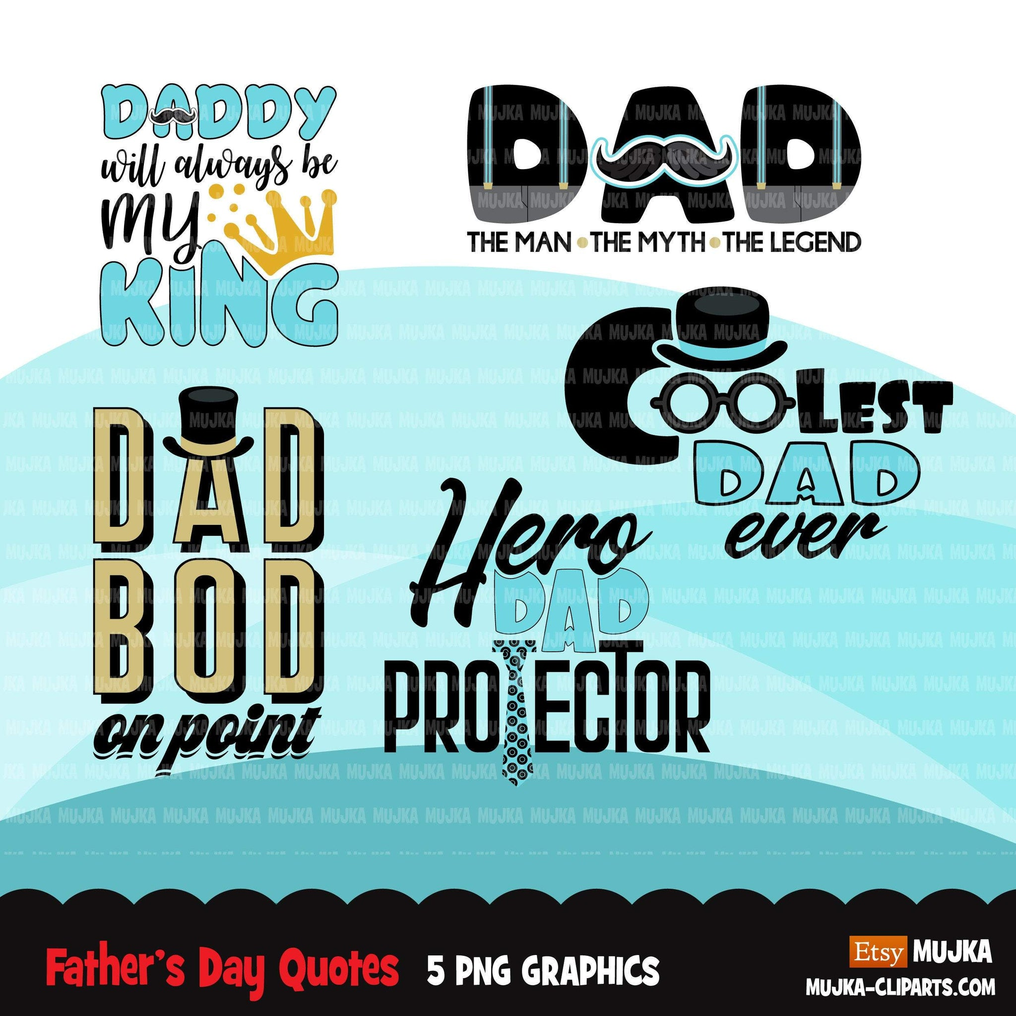 Father's Day Quotes clipart, Father's Day gifts, coolest dad, hero, king, sublimation, commercial use graphics, digital PNG