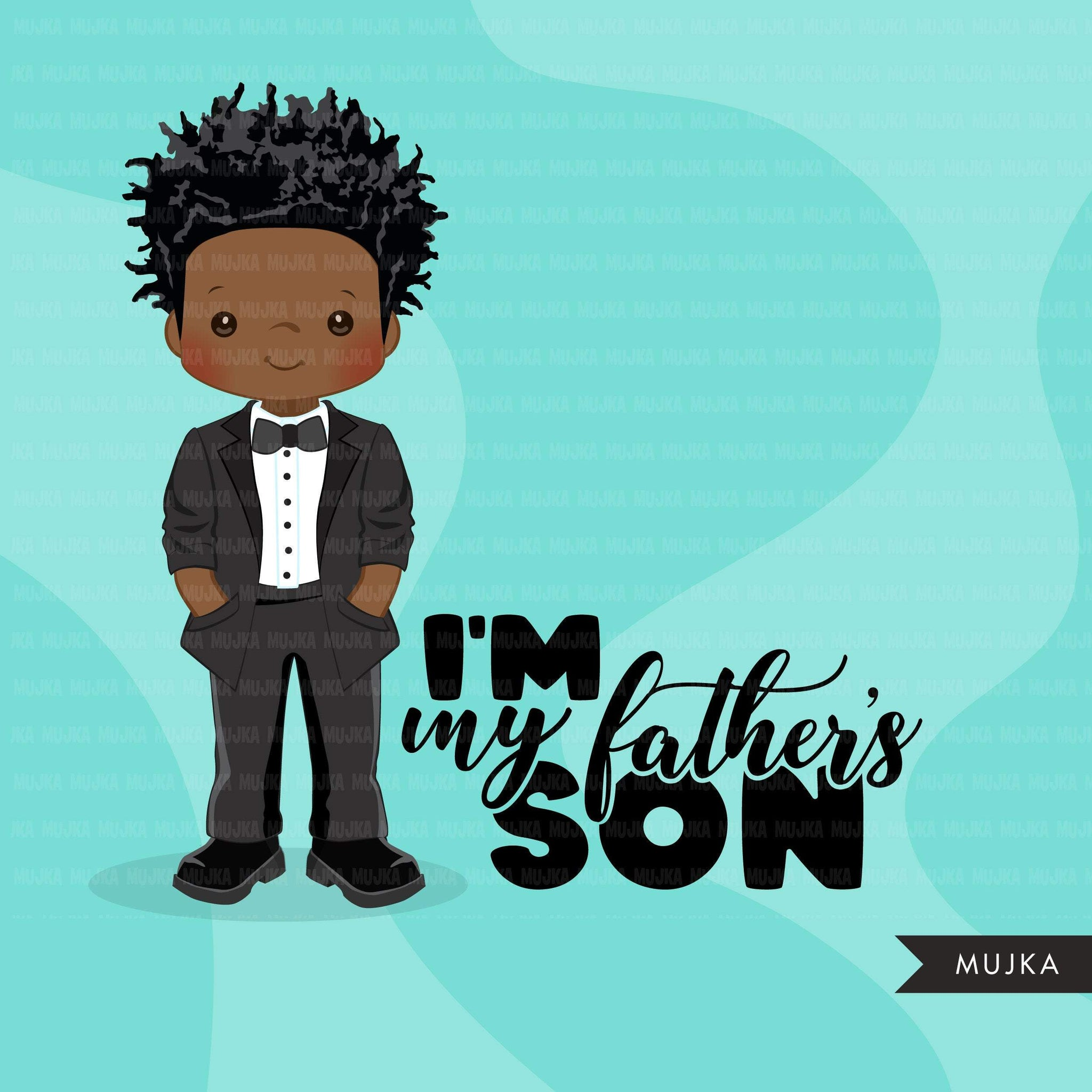 Father's Day clipart, Black boy with tuxedo, I am my father's son quote, dad graphics, commercial use PNG clip art
