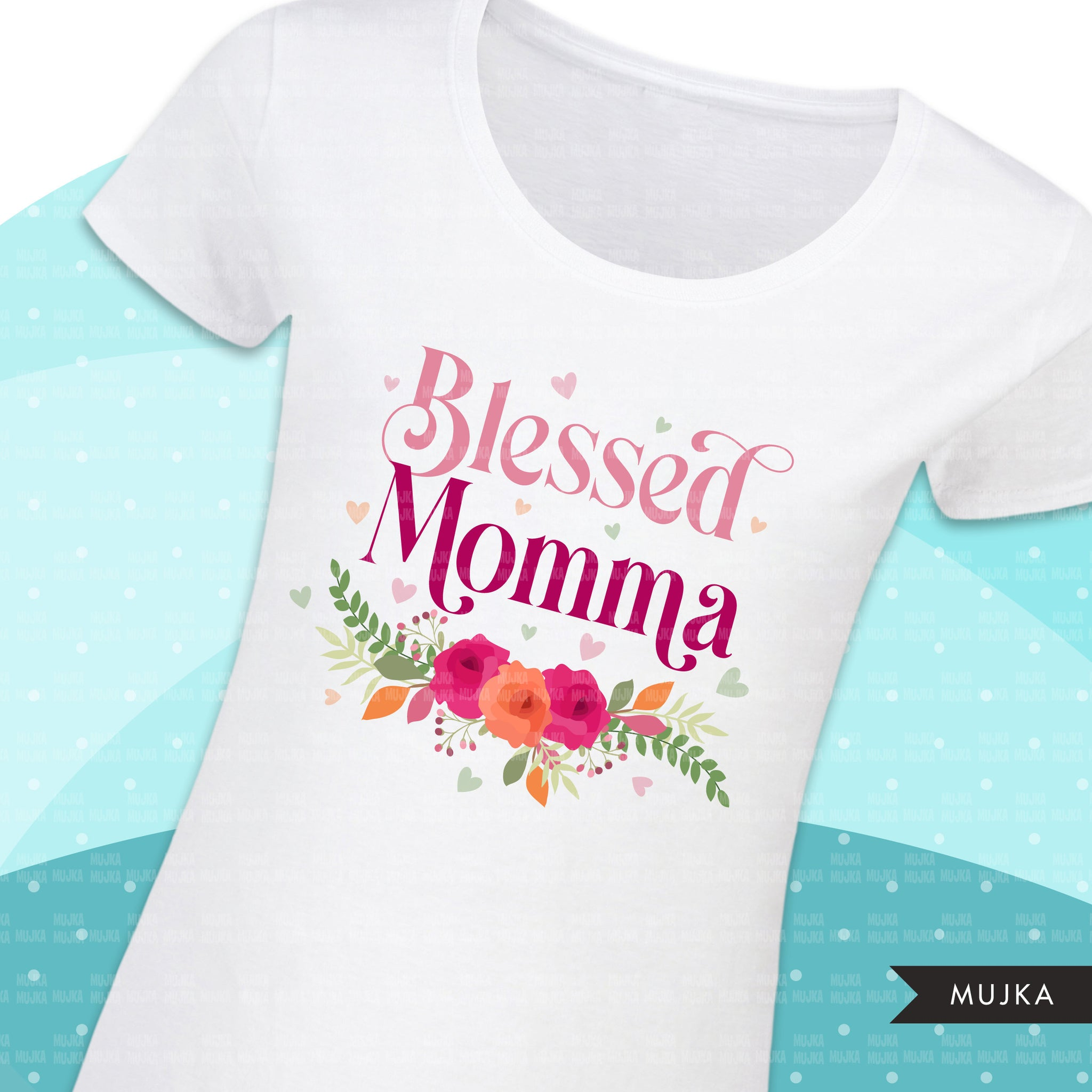 Blessed Momma png, blessed mom sublimation designs digital download, blessed mom Shirt designs, mothers day designs for cricut downloads