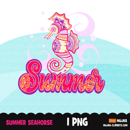 Summer clipart, sea horse png sublimation designs digital download, summer vibes png, summer shirt digital download for cricut