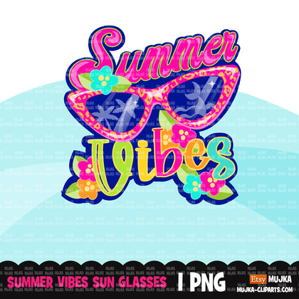 Summer vibes clipart, summer vibes sublimation designs digital download, summer vibes png, summer shirt digital download for cricut