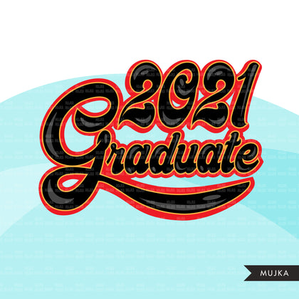Grad Clipart, Graduation 2021 png, Got schooled sublimation designs digital download, class of 2021 png, graduate clip art graphics