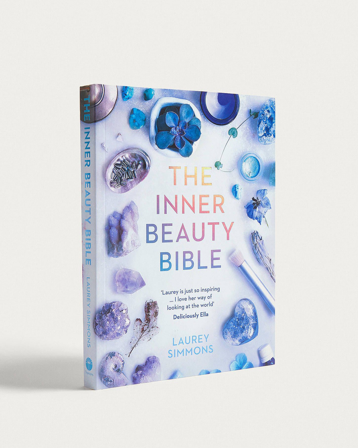 The Inner Beauty Bible / Laurey Simmons
