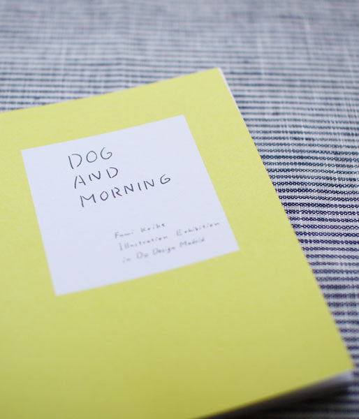 DOG AND MORNING by Fumi Koike