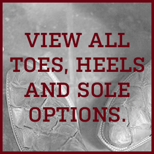 View our Lucchese Toes, heels and soles page