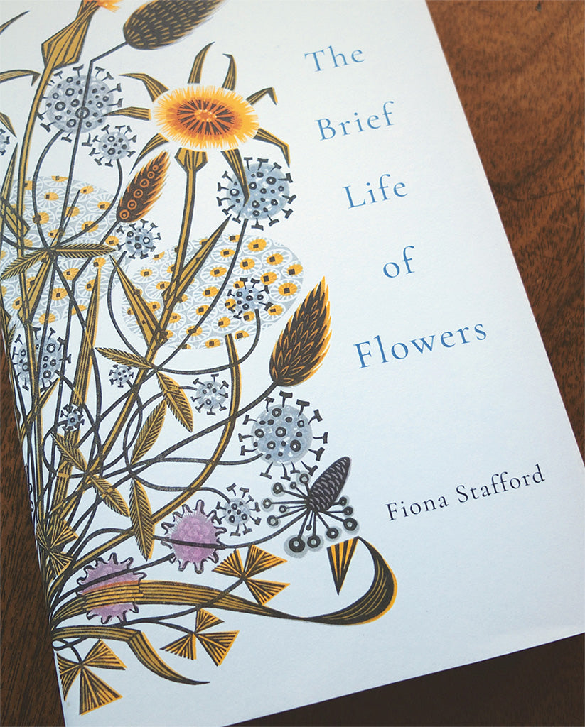 The Brief Life of Flowers - Angie Lewin