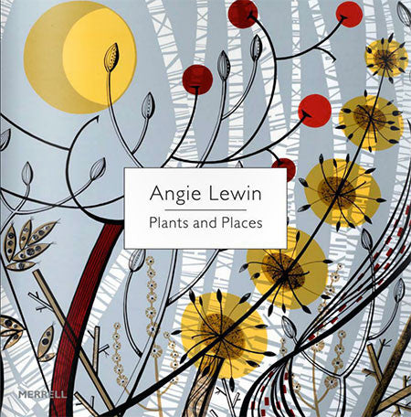 Angie Lewin - Plants and Places