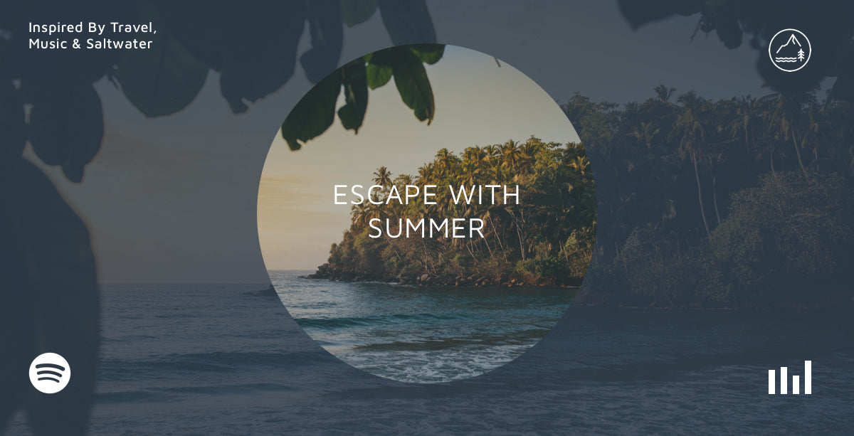 escape with summer playlist