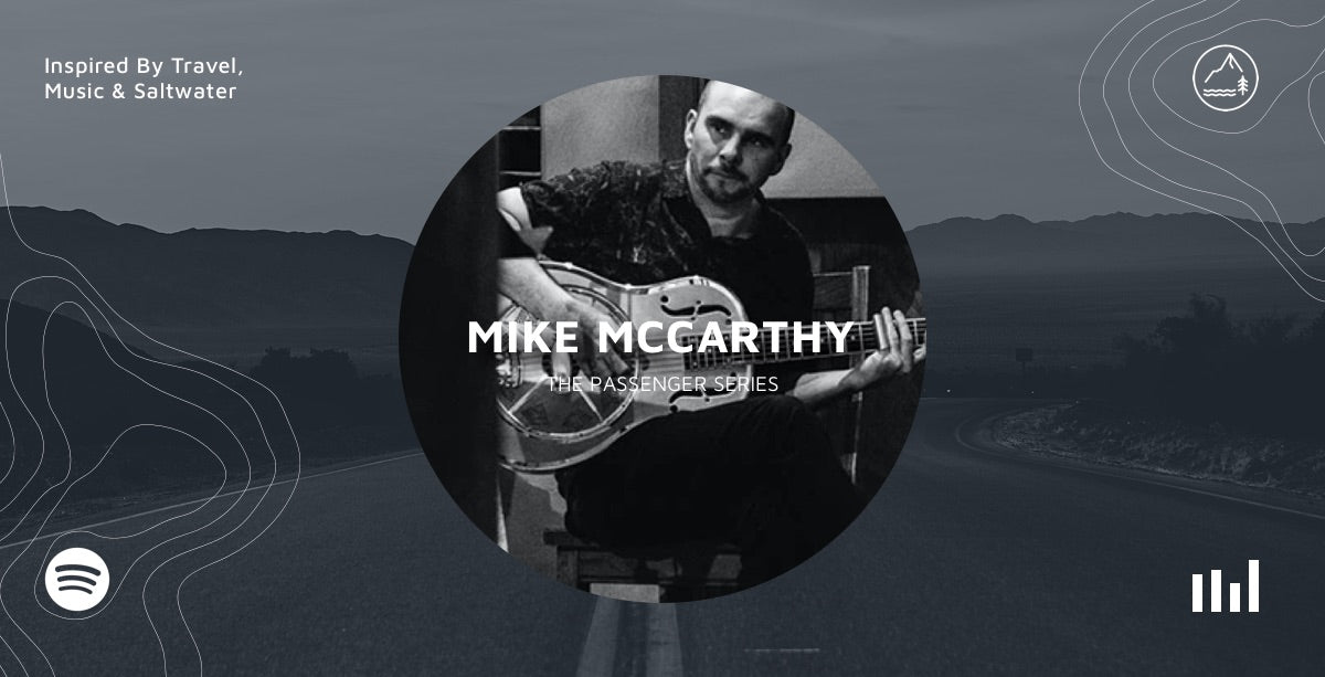 Mike McCarthy - The Passenger Series