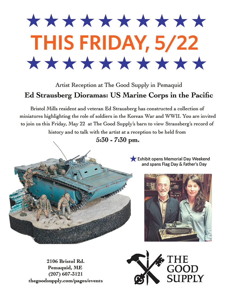 The Good Supply Community Events Pemaquid Maine Ed Strausberg War Dioramas