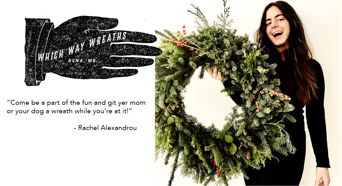Wreath Pick Up at The Good Supply in Pemaquid Maine Featuring Sustainably Harvested Greens by Rachel Alexandrou of Which Way Wreaths