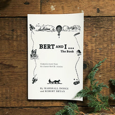 Islandport Press 'Bert and I' The Book Printed and Published in Maine USA