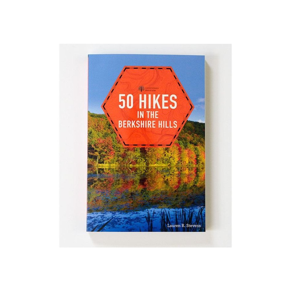 50 Hikes in the Berkshire Hills by Lauren R. Stevens