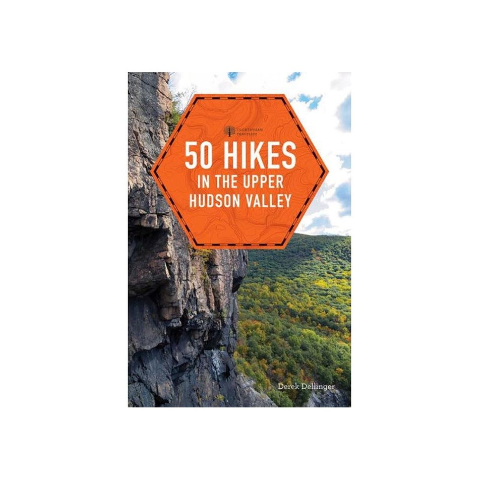 50 Hikes in the Upper Hudson Valley by Derek Dellinger
