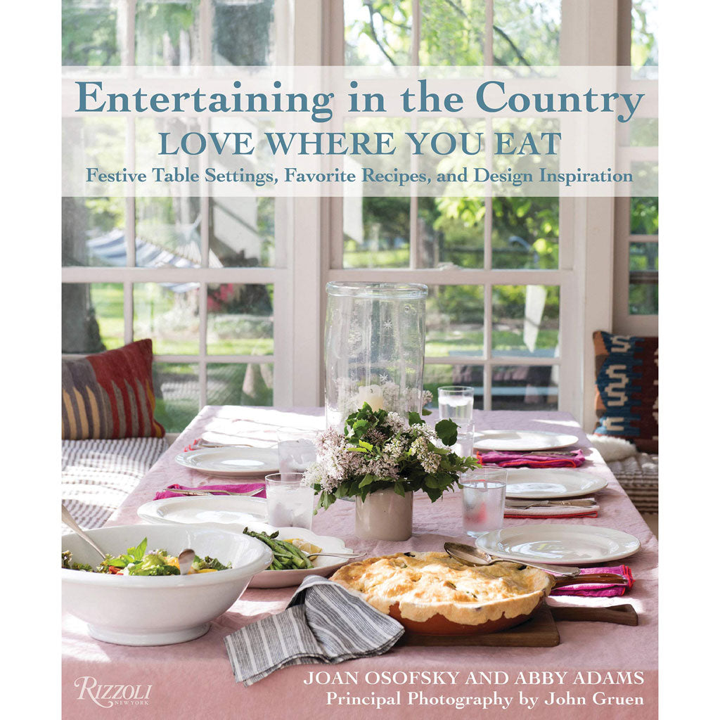 Entertaining in the Country by Joan Osofsky and Abby Adams
