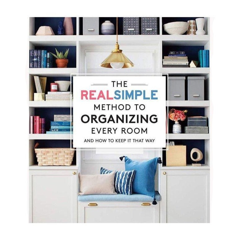 The Real Simple Method to Organizing
