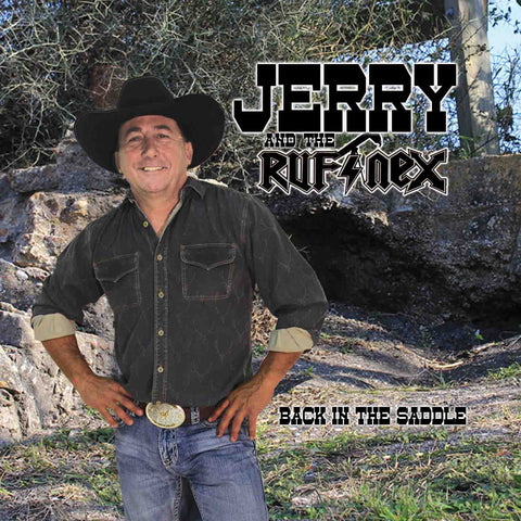 Jerry & The Ruf-Nex | Back In The Saddle