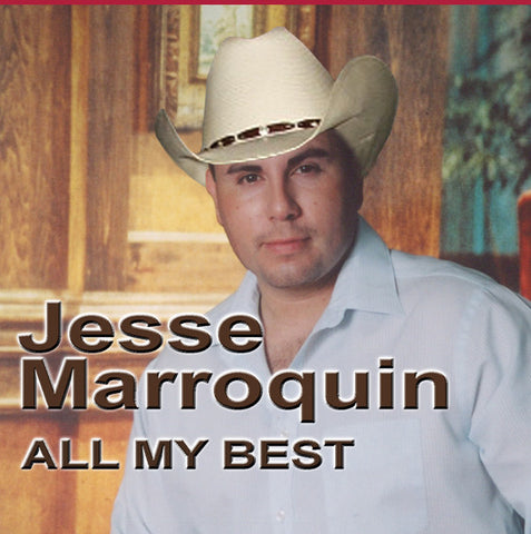 Jesse Marroquin | All My Best