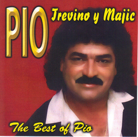 Pio Trevño y Majic - The Best of Pio