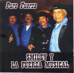 Smiley y La Fuerza Musical - Puro Fuerza