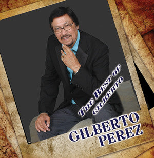 GILBERTO PEREZ | The Best Of Gilberto
