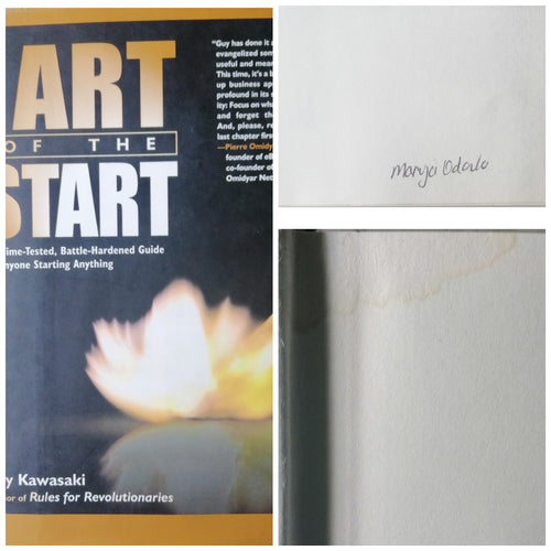 The Art of the Start by: Guy Kawasaki