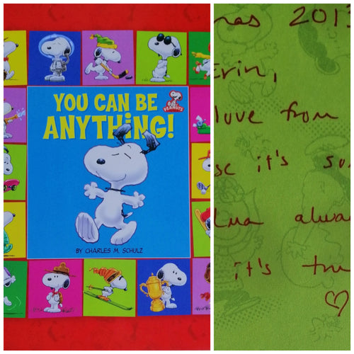 You can be anyrhing by:Charles M.Schulz