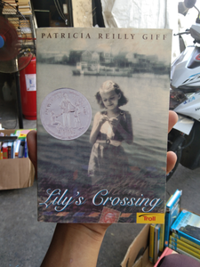 Lilly's Crossing By Patricia Reilly Giff