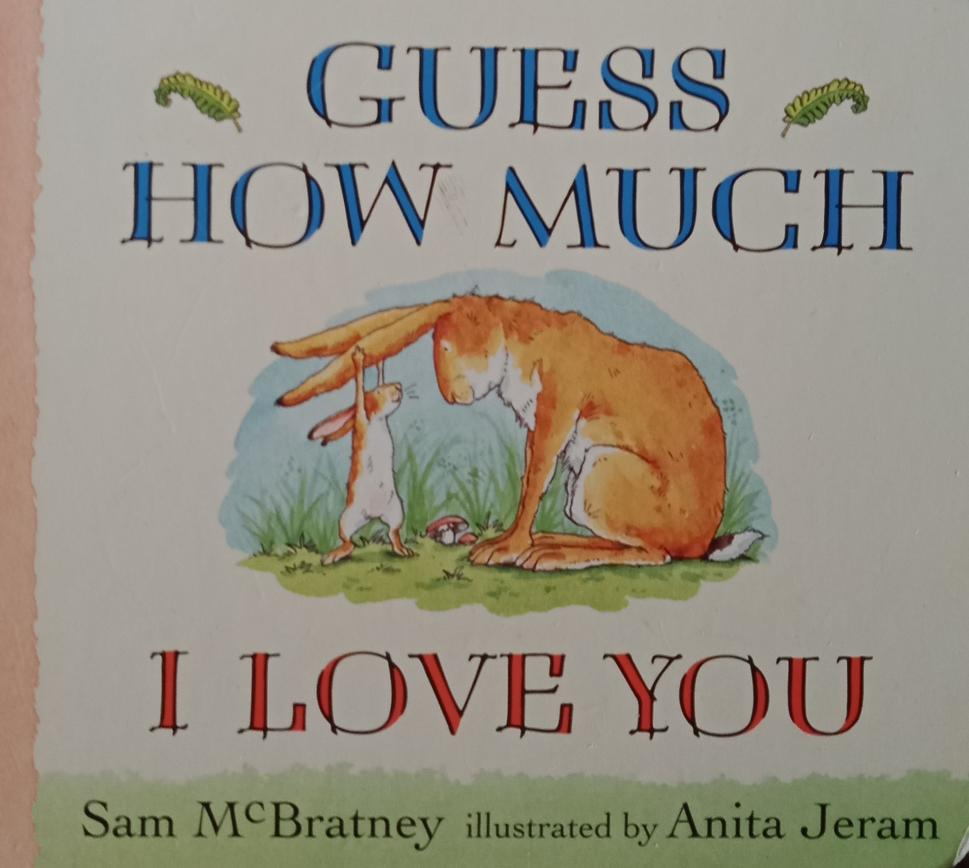 Guess how much i love you by anita jarem