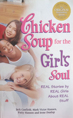 Chicken soup for the girl soul by jack canfield