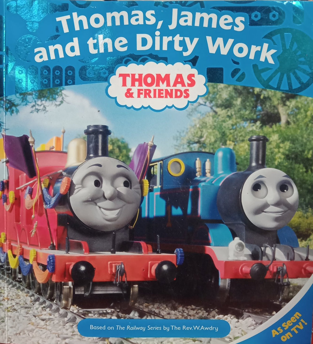 Thomas, James and the Dirty Work Thomas and Friends