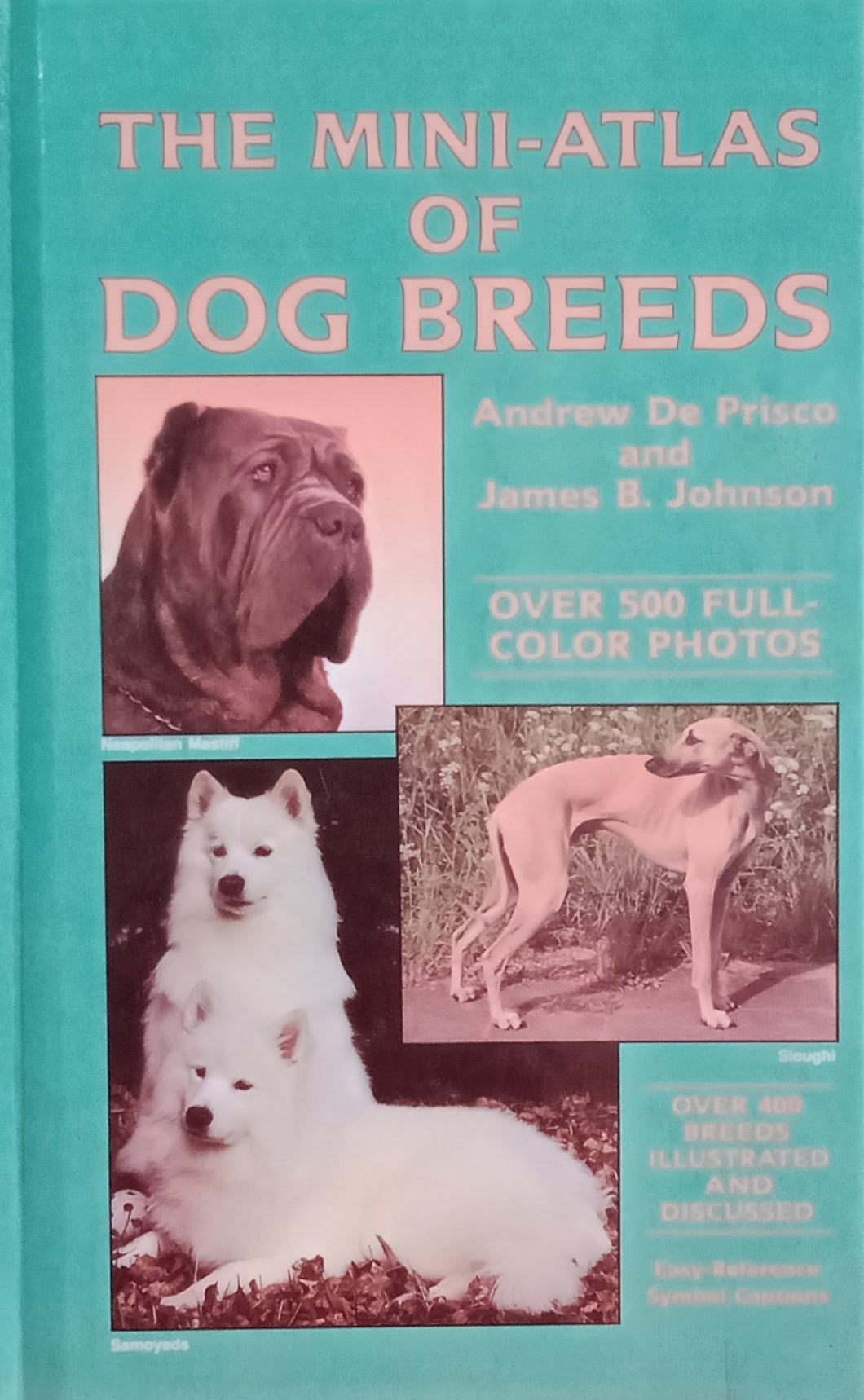 The Mini-atlas of dog Breeds By Andrew De Prisco