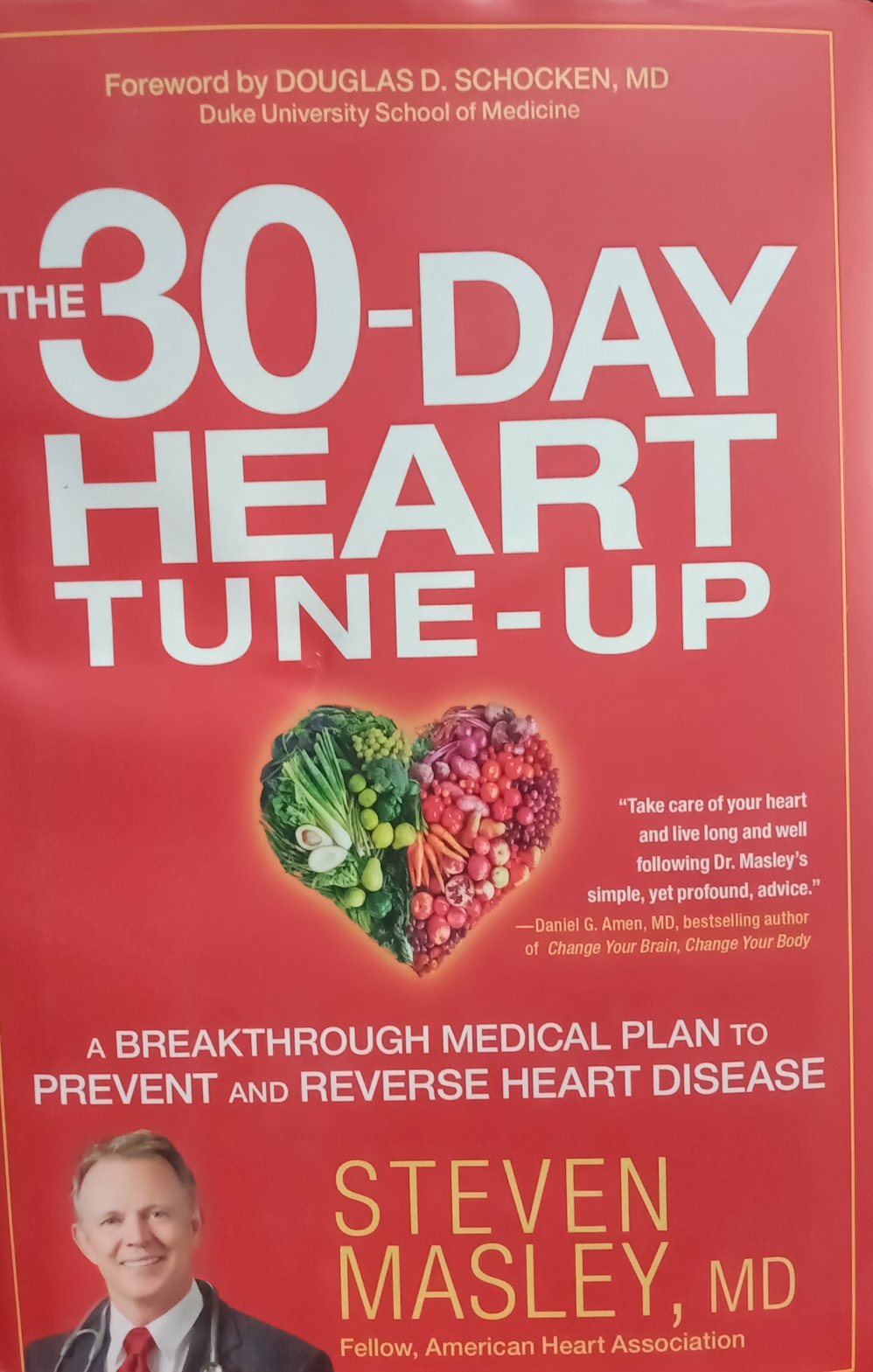 The 30 day heart tune up By Steven Masley, MD