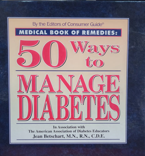 50 ways to Manage diabetes By Jean Betscharr