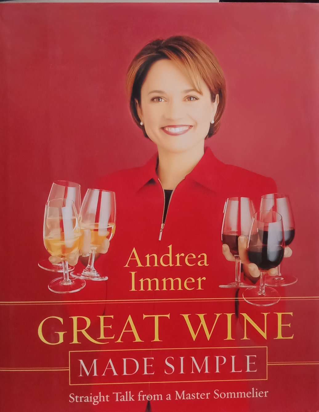 Great Wine made simple By Andrea Immer
