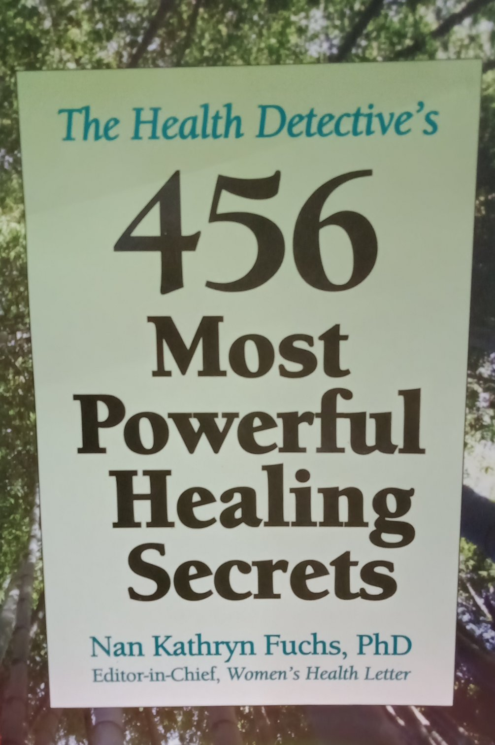 456 most powerful healing secrets By Nan Kathryn Funchs