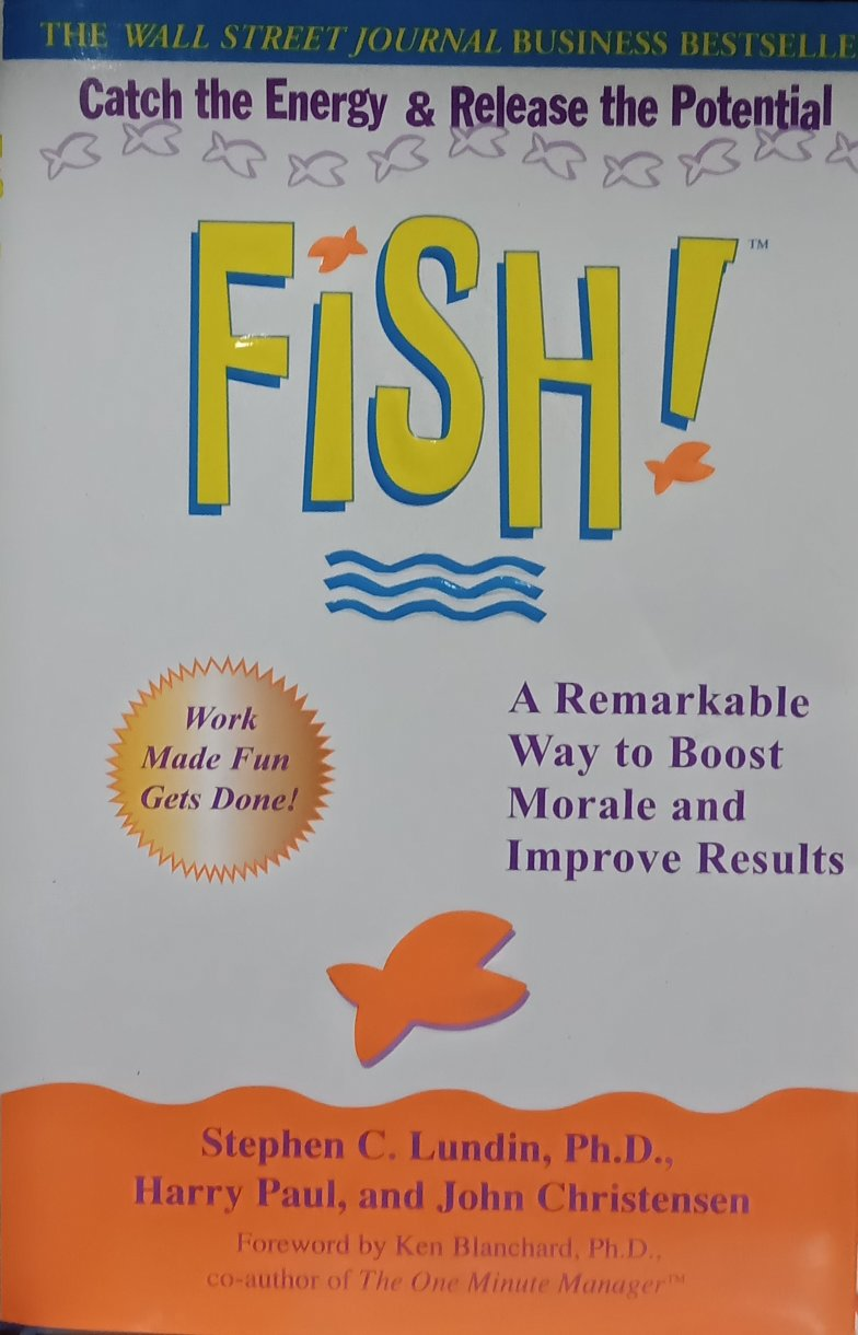 Fish A remarkable way to boost morale and improved results