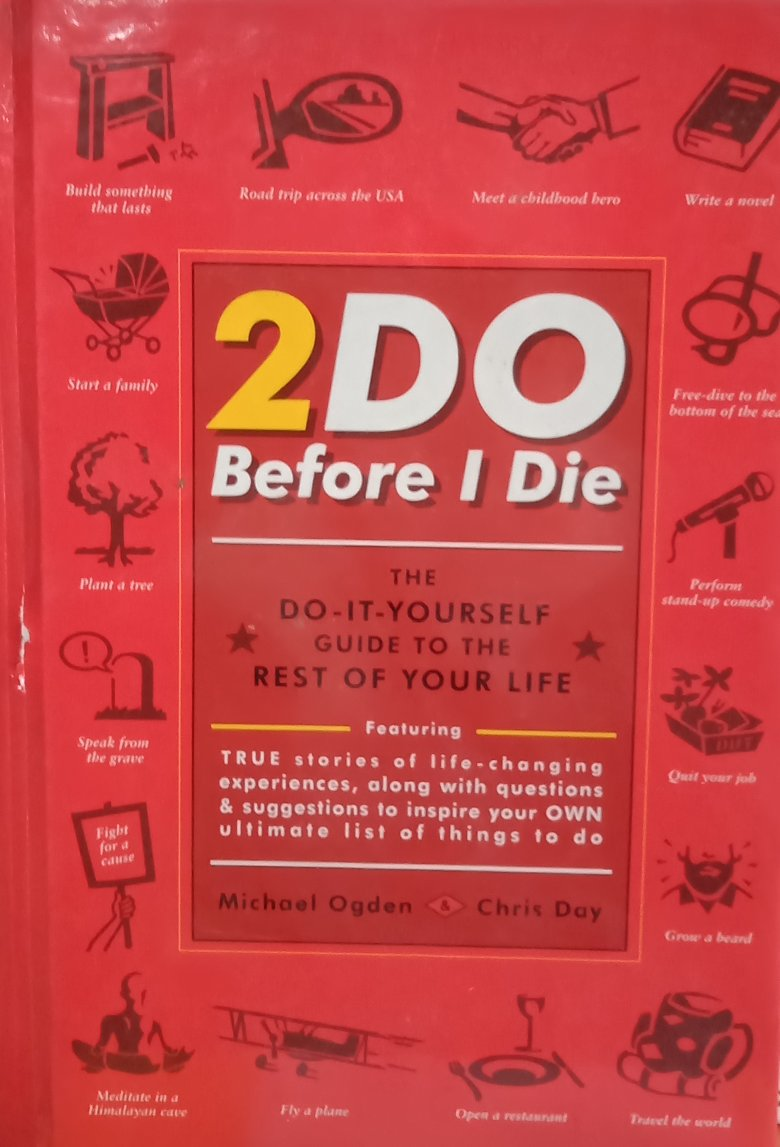 2Do before I die By Michael Ogden
