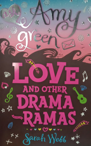 Love and other Drama ramas By Amy Green