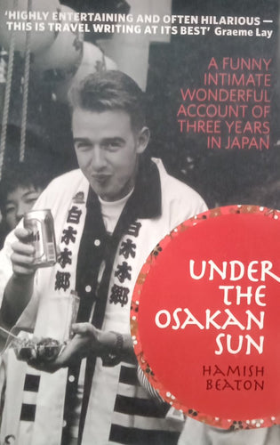 Under the osakan sun By Hamish Beaton