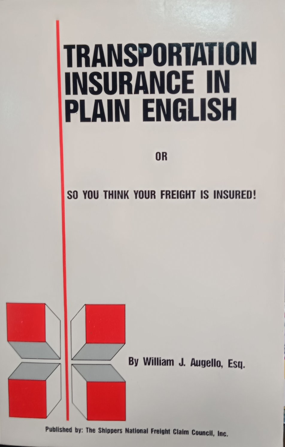 Transportation Insurance In Plain English By William J. Augello