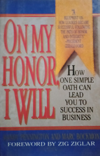 On my honor i will by zig ziglar