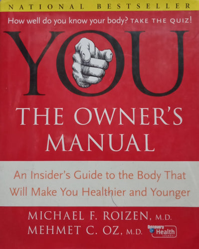 (YOU) The Owners Manual by Michael Roizen