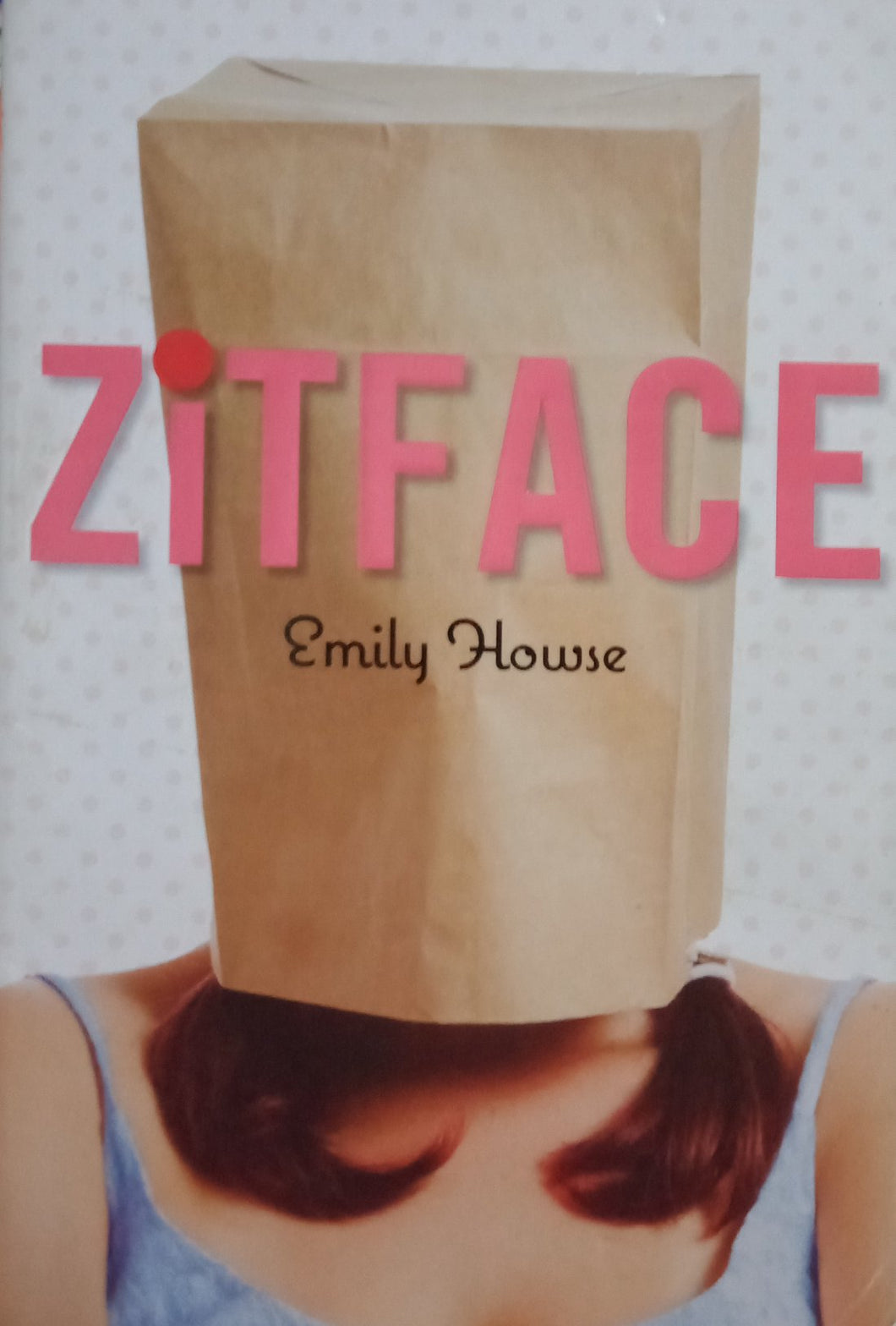 Zit face by emily howse