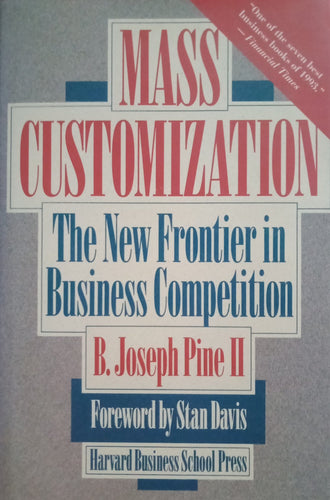 Mass customization by B.Joseph pine